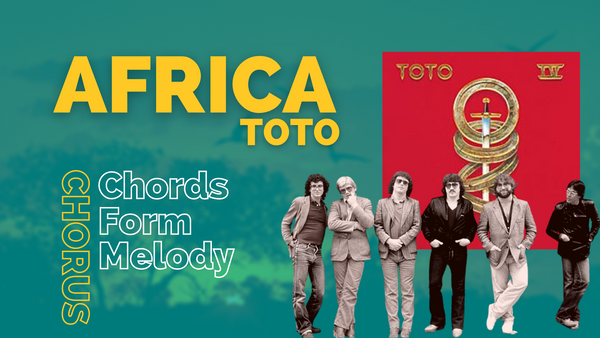 Africa (Toto) – Analyzing the Chorus