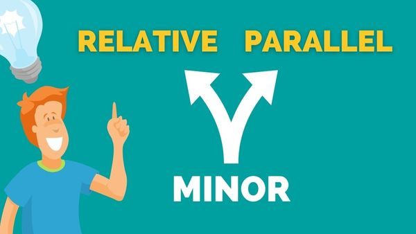Relative Minor and Parallel Minor EXPLAINED